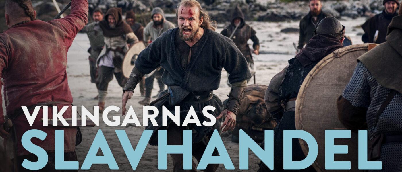Världens historia: Vikingarnas slavhandel